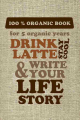 "Пятибук Эксмо ""Drink latte & write your life story"" мешковина"