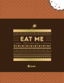 "Пятибук Эксмо ""EAT ME. 5 years. 1825 sweet days. 0 calories"""